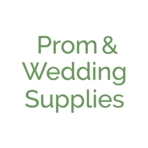 Prom & Wedding Supplies